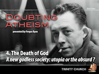 Doubting Atheism 4