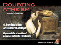 Doubting Atheism 6